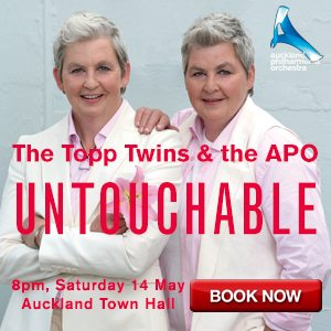 Auckland Philharmonia Orchestra APO Topp Twins MAXI to 14 May 16