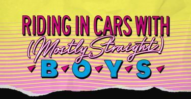 Riding in Cars with (Mostly Straight) Boys