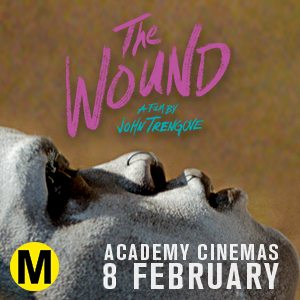 ICOT Ent. Maxi The Wound 2 Feb – 1 March 2018