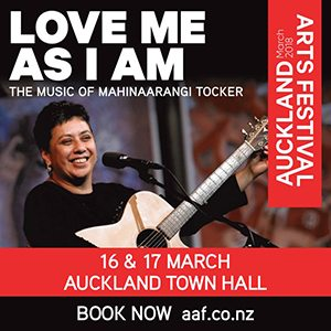 Auckland Arts Festival Maxi Love Me 7 Feb – 1 March 2018